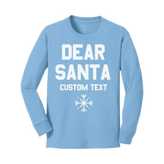 Custom Dear Santa Funny Kids Tee