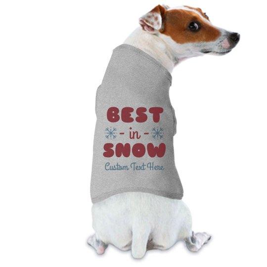Custom Dog Best In Snow