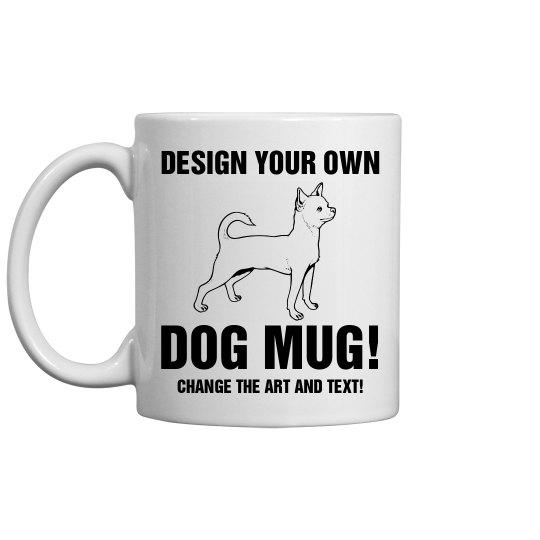 Custom Dog Gift Mug 11oz Ceramic Coffee Mug