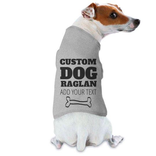Custom Dog Raglan Tee