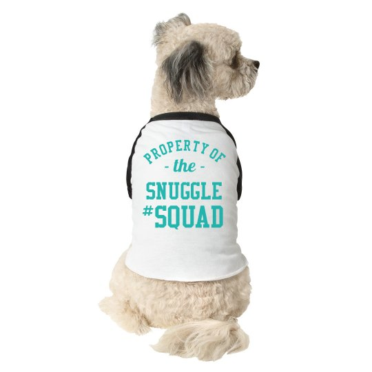 Custom Dog Snuggle Squad