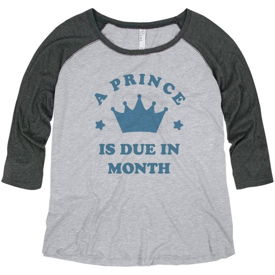Custom Due Date A Prince Is Coming