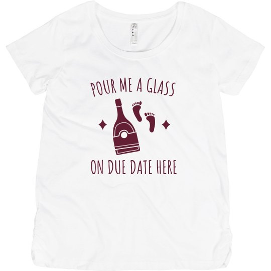 Custom Due Date Wine Tee