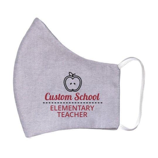 Custom Elementary Teacher Face Mask