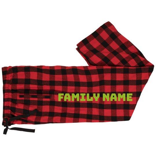 Custom Family Name PJ Pants