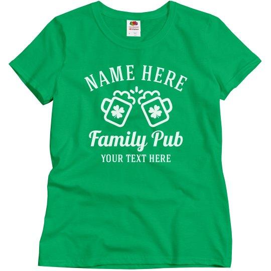 Custom Family Pub T-Shirts