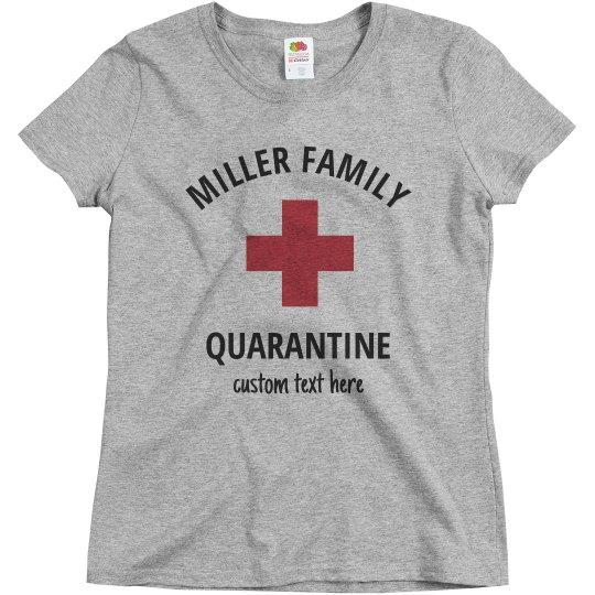 Custom Family Quarantine Shirts
