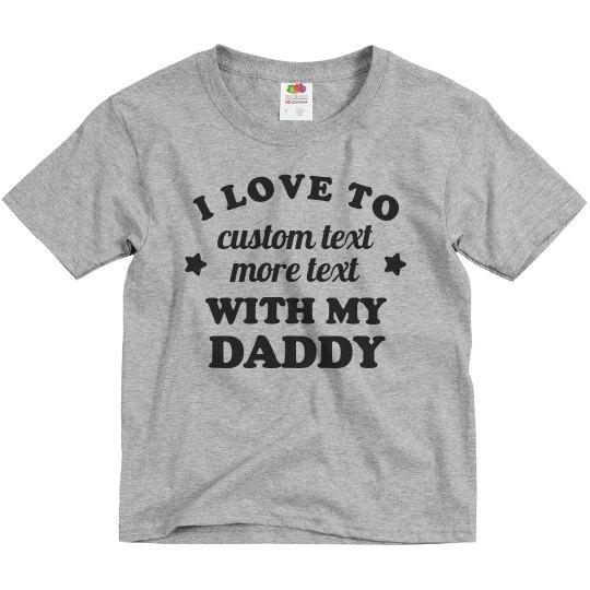 Custom Favorite Memory With Dad