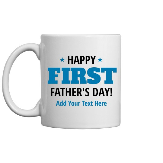 Custom First Father's Day Gift