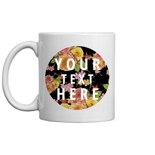 Custom Floral Mug
