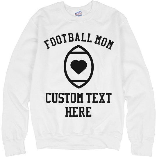 Custom Football Mom Sweatshirt