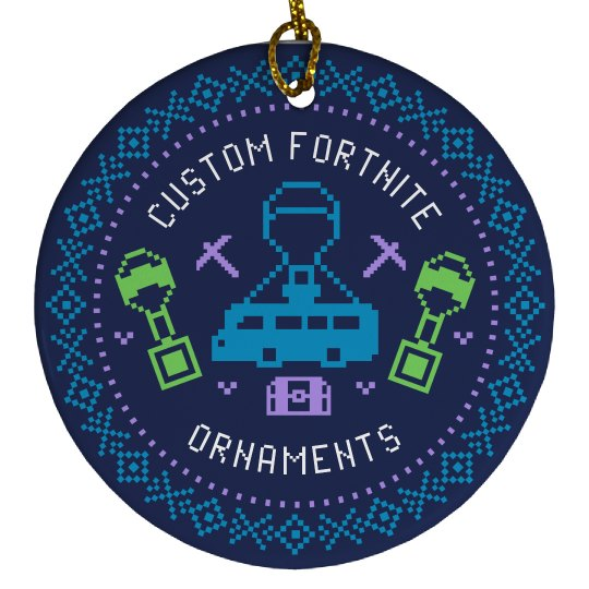 Custom Fortnite Christmas Ornaments