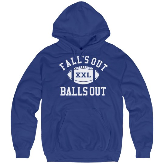 Custom Funny Fall's Out Balls Out Football Hoodie