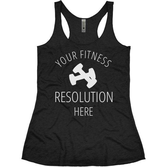 Custom Funny Fitness Resolution