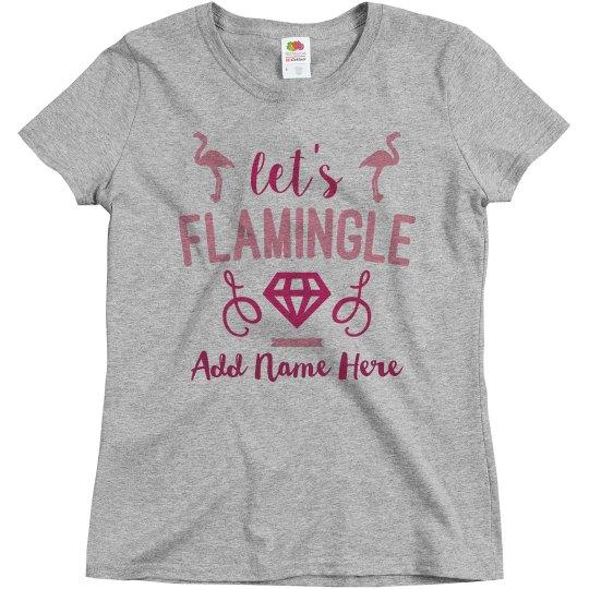 Custom Funny Let's Flamingle