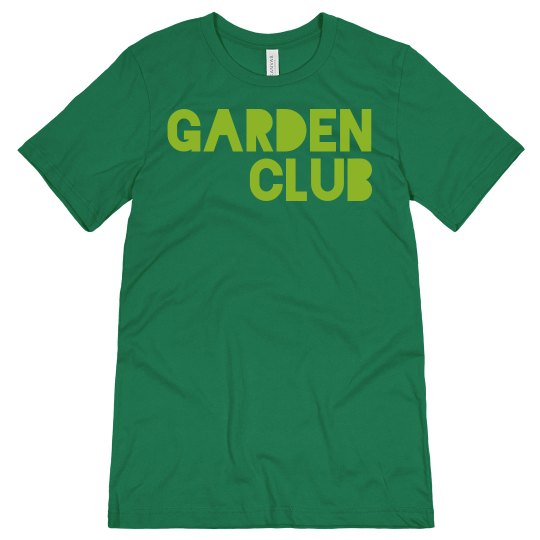 Custom Garden Club Tee