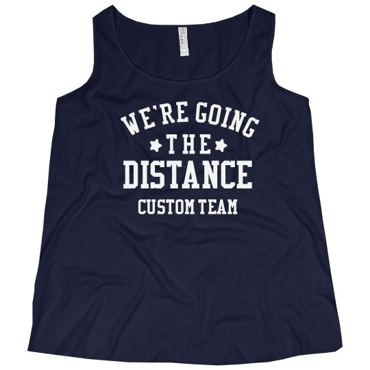 Custom Going the Distance Plus Tank