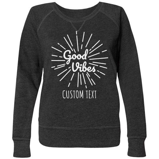 Custom Good Vibes Plus Pullover