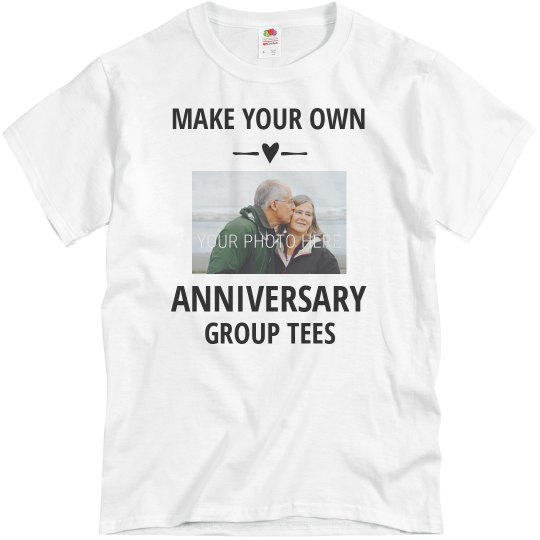Custom Group Tees For Special Anniversary