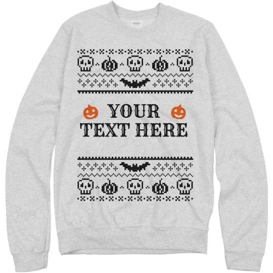 Custom Halloween Ugly Sweater Sweatshirt