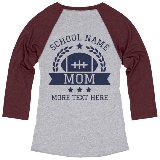 Custom High School Football Mom Tee Ladies Relaxed Fit 3 4 Sleeve Raglan T Shirt,Beautiful Kitenge Dress Designs For Weddings