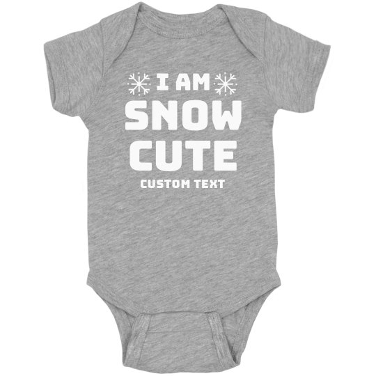 Custom I Am Snow Cute Bodysuit