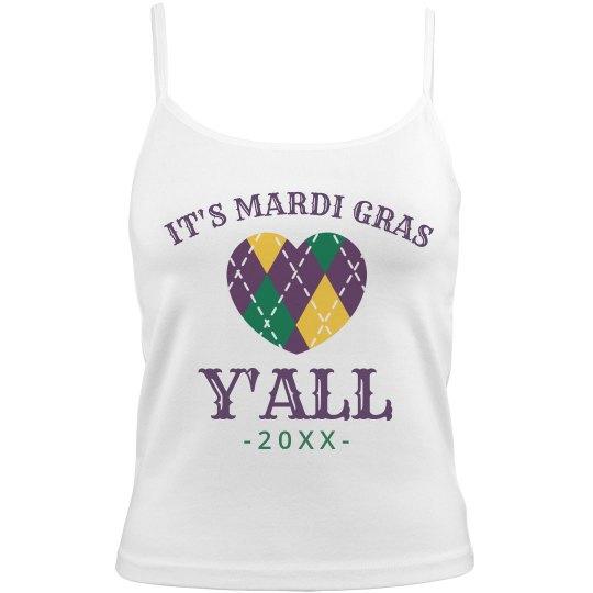 Custom It's Mardi Gras Y'all