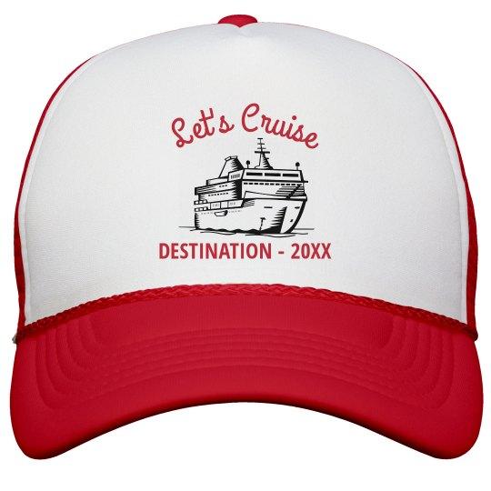 Custom Let's Cruise Hat