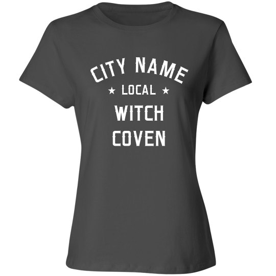 Custom Local Coven Of Witches