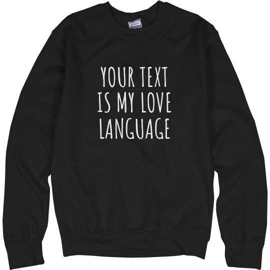 Custom Love Language Sweater
