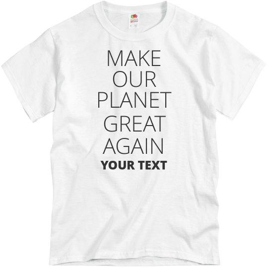 Custom Make Earth Great Again