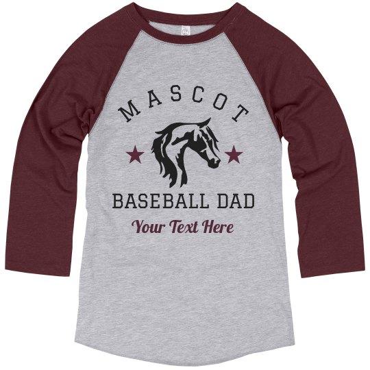 Custom Mascot Dad Baseball Tee