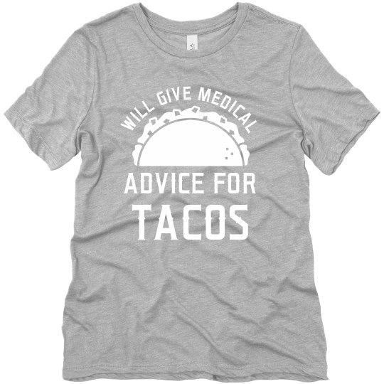 Custom Medical Advice For Tacos