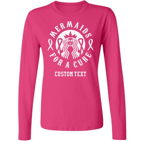 Custom Mermaids for a Cure Long-Sleeve Tee
