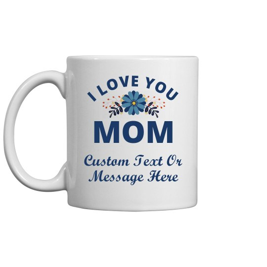 Custom Message For Gardener Mom