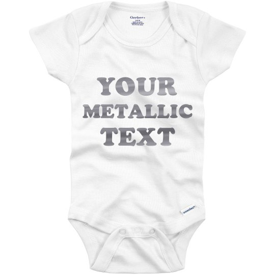 Custom Metallic Text Onesie Gift