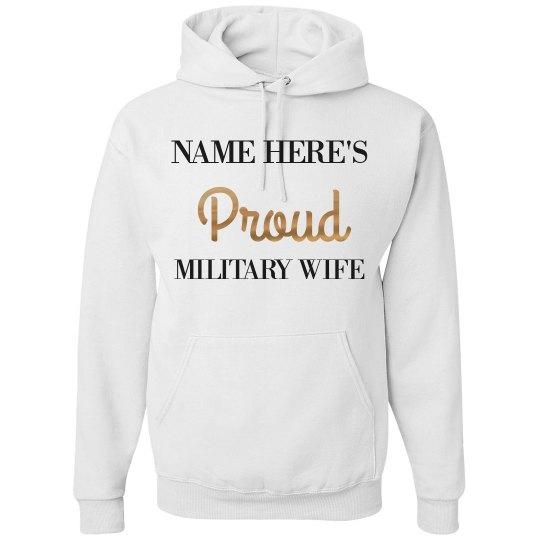 Custom Military Wife Hoodie