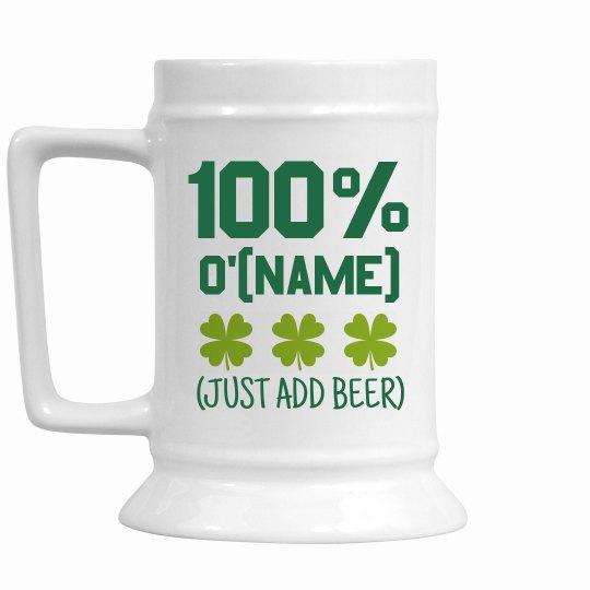 Custom Name Add Beer And Irish