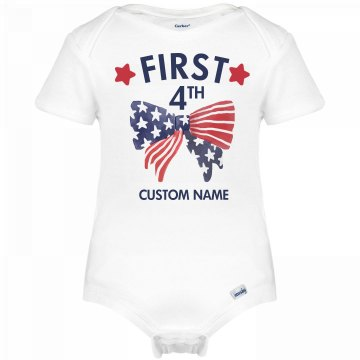 Custom Name First Fourth of July