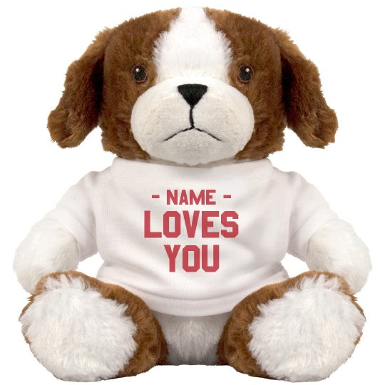 Custom Name Loves You Puppy