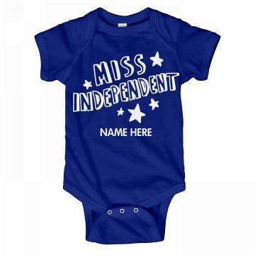 Custom Name Miss Independent Onesie