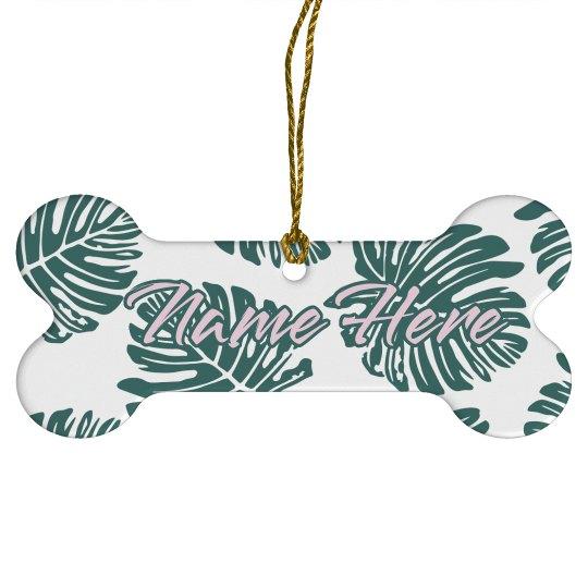 Custom Name Monstera Ornament