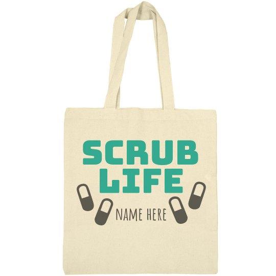 Custom Name Scrub Life Tote