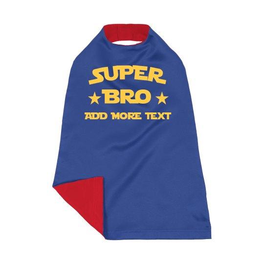 Custom Name Super Bro