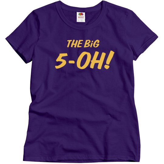 Custom Name The Big Five-Oh Birthday