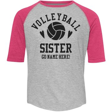 Custom Name Volleyball Sister