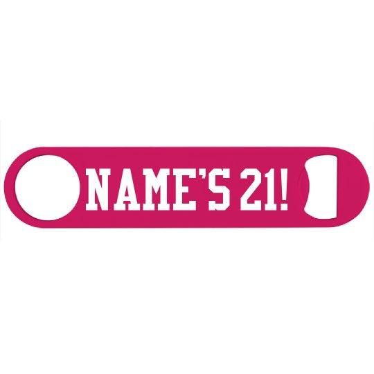 Custom Name's 21st Birthday Gift