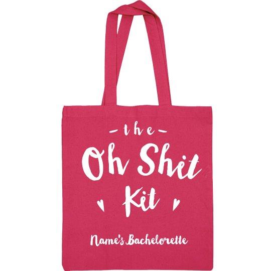 Custom Oh Shit Bachelorette Kit Tote