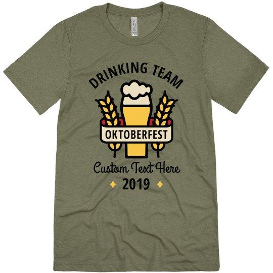 Custom Oktoberfest Drinking Team Tee