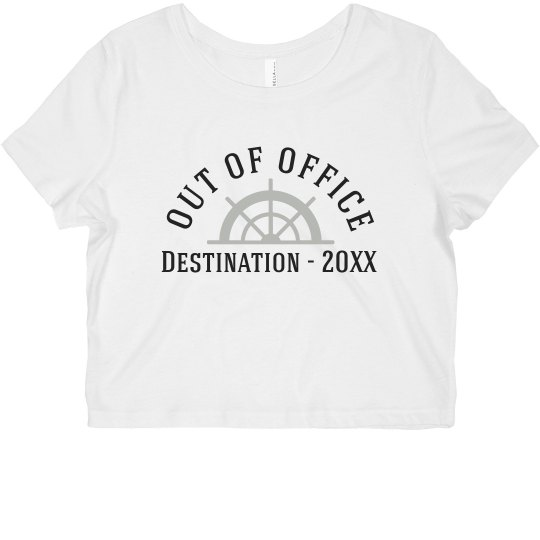 Custom Out Of Office Cruise Crop